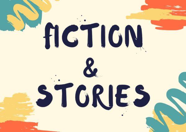 fiction & stories